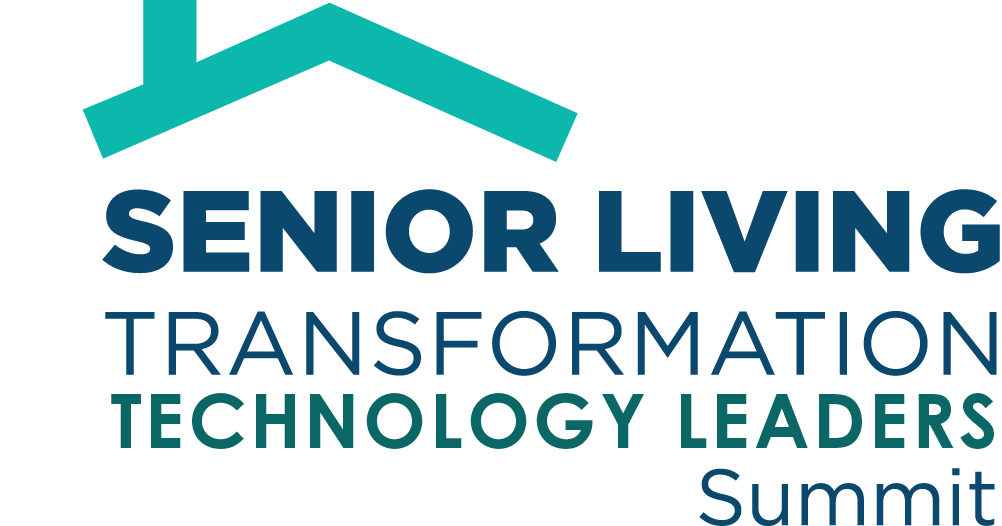 Senior Living Transformation Technology Leaders Summit